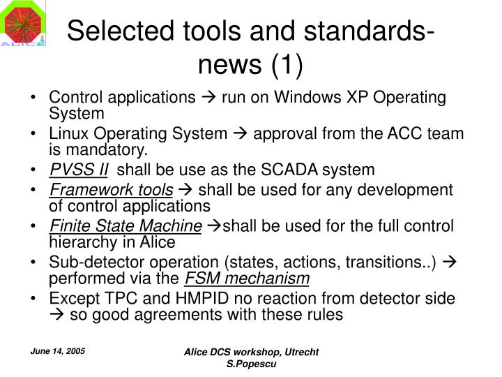 Selected tools and standards news 1