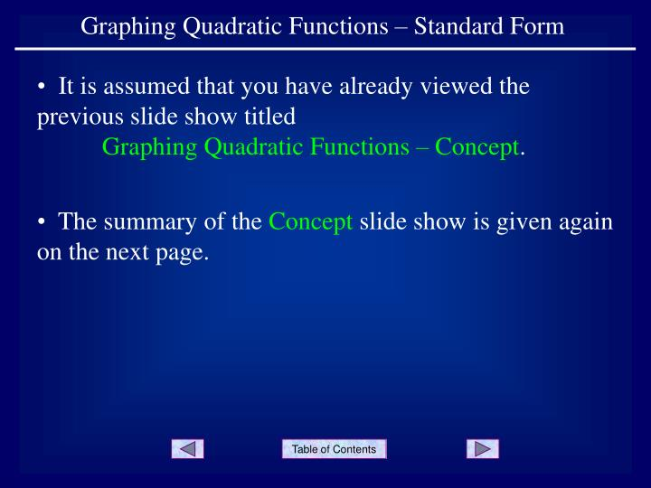 Ppt Graphing Quadratic Functions Standard Form Powerpoint