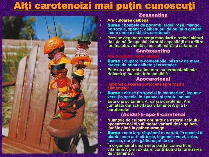 Alţi carotenoizi mai puţin cunoscuţi