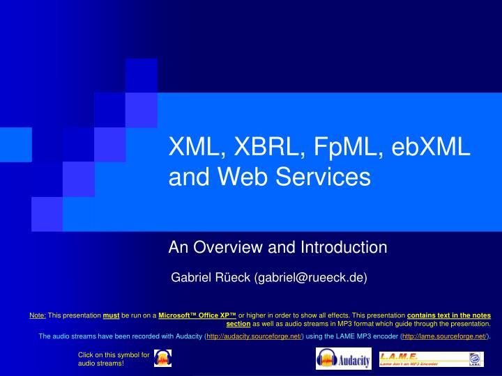 Ppt Xml Xbrl Fpml Ebxml And Web Services Powerpoint