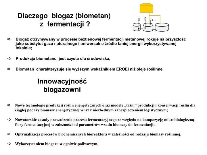 Dlaczego  biogaz (biometan)