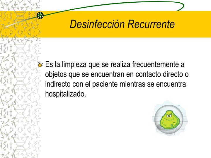 Desinfección Recurrente