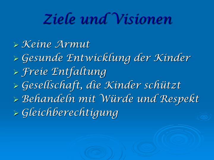 Ziele und Visionen