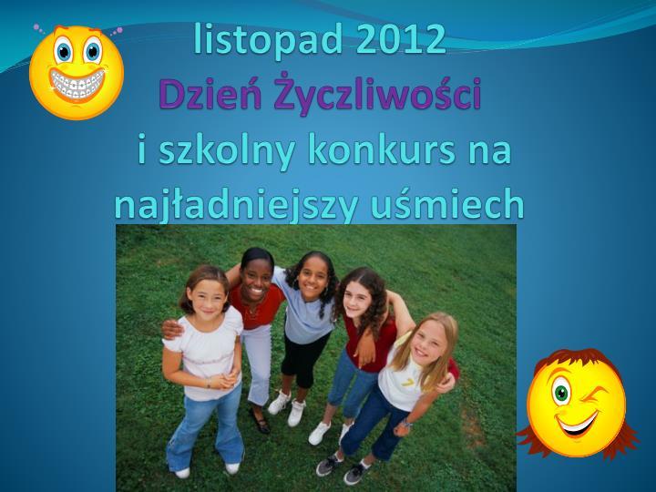 Listopad 2012 dzie yczliwo ci i szkolny konkurs na naj adniejszy u miech