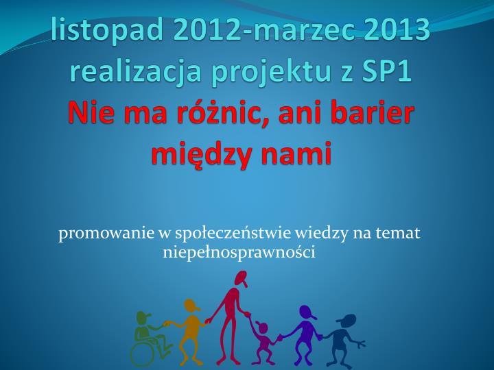 listopad 2012-marzec 2013