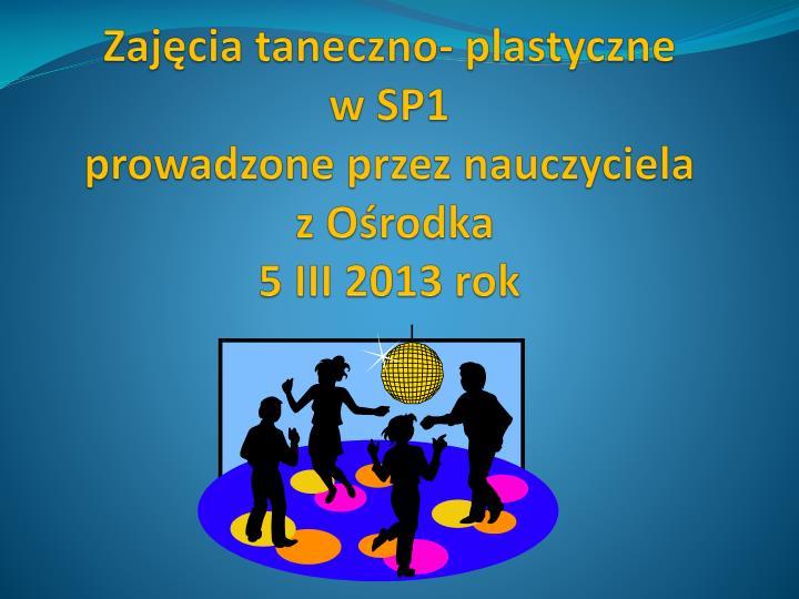 Zajęcia taneczno- plastyczne