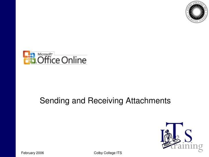 Sending and Receiving Attachments