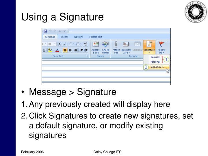 Using a Signature