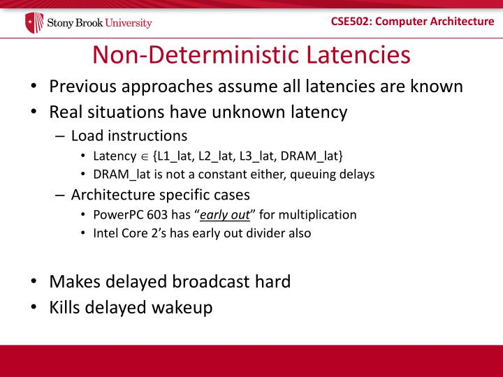 Non-Deterministic Latencies
