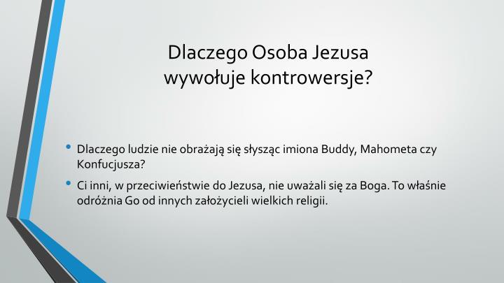Dlaczego osoba jezusa wywo uje kontrowersje