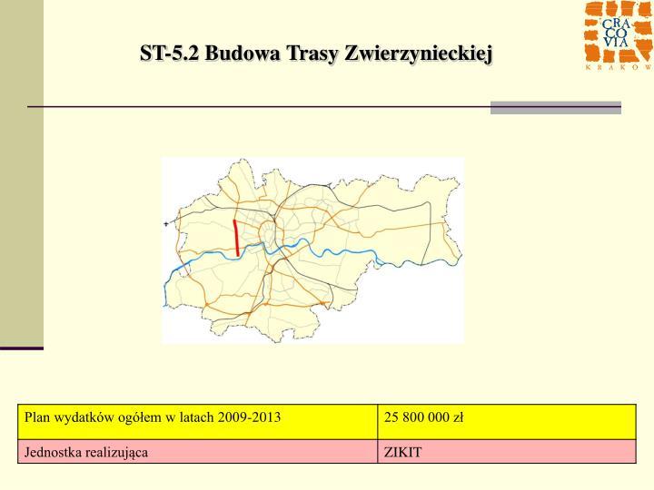 ST-5.2 Budowa Trasy Zwierzynieckiej