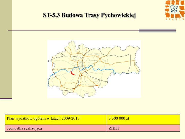 ST-5.3 Budowa Trasy Pychowickiej