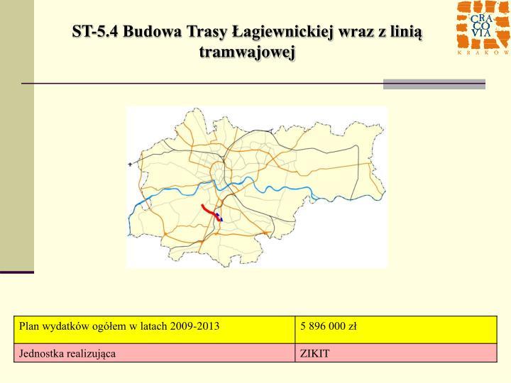 ST-5.4 Budowa Trasy Łagiewnickiej wraz z linią tramwajowej