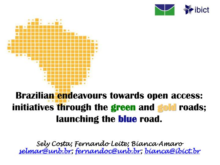 Brazilian endeavours towards open access: initiatives through