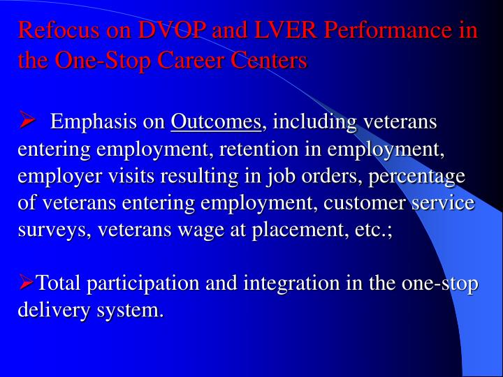 Refocus on DVOP and LVER Performance in the One-Stop Career Centers
