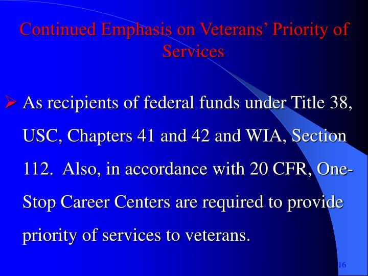 Continued Emphasis on Veterans' Priority of Services