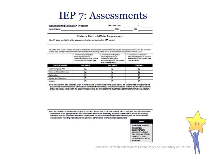 IEP 7: Assessments