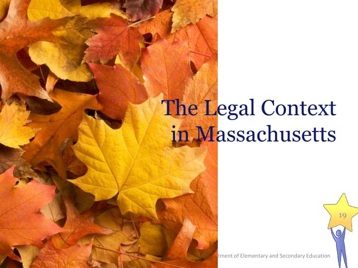 The Legal Context in Massachusetts