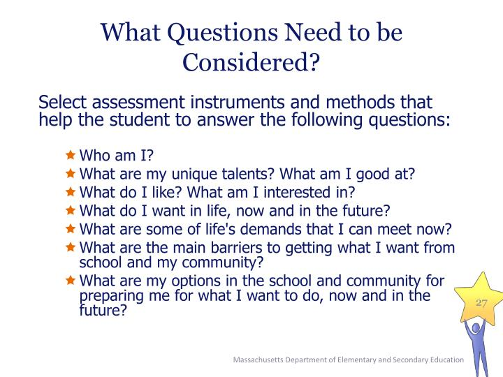 What Questions Need to be Considered?