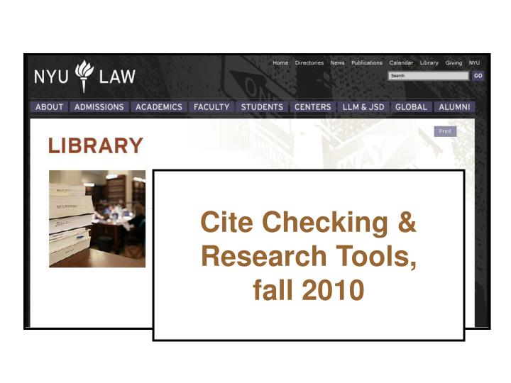 cite checking research tools fall 2010 n.