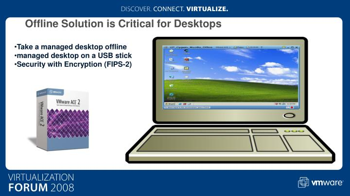 Offline Solution is Critical for Desktops