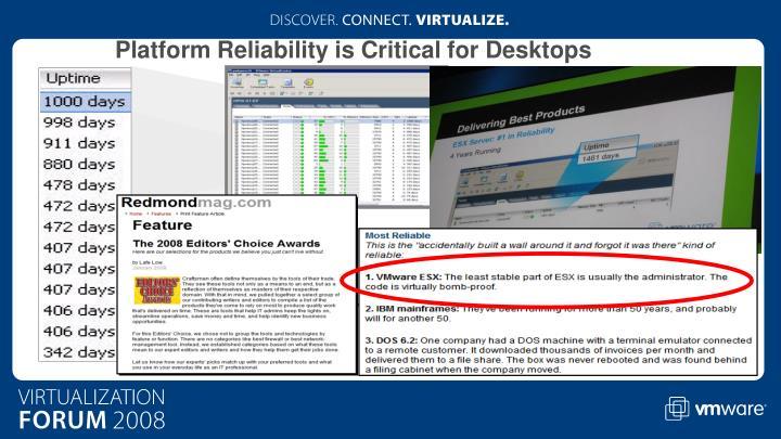Platform Reliability is Critical for Desktops