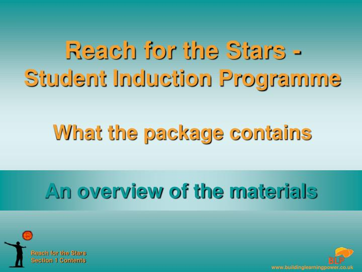reach for the stars student induction programme what the package contains