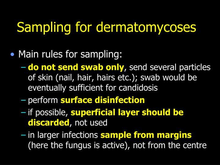 Sampling for dermatomycoses