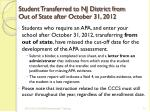 student transferred to nj district from out of state after october 31 2012