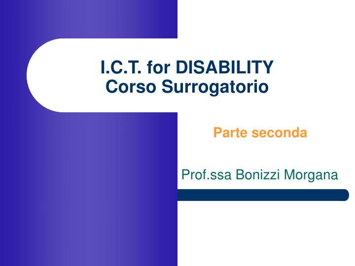 I.C.T. for DISABILITY