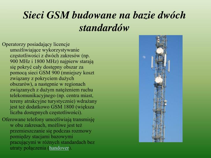 Sieci GSM budowane na bazie dwóch standardów