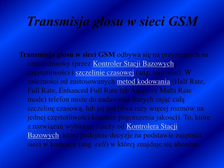 Transmisja głosu w sieci GSM