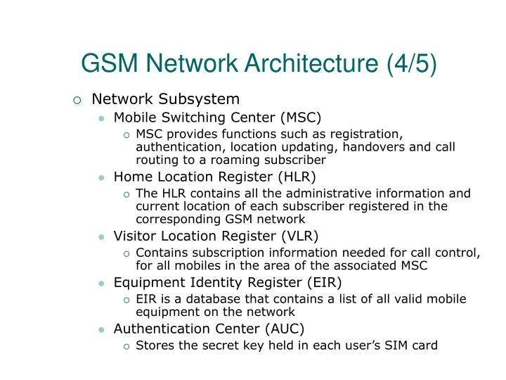 GSM Network Architecture (4/5)
