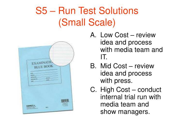 S5 – Run Test Solutions