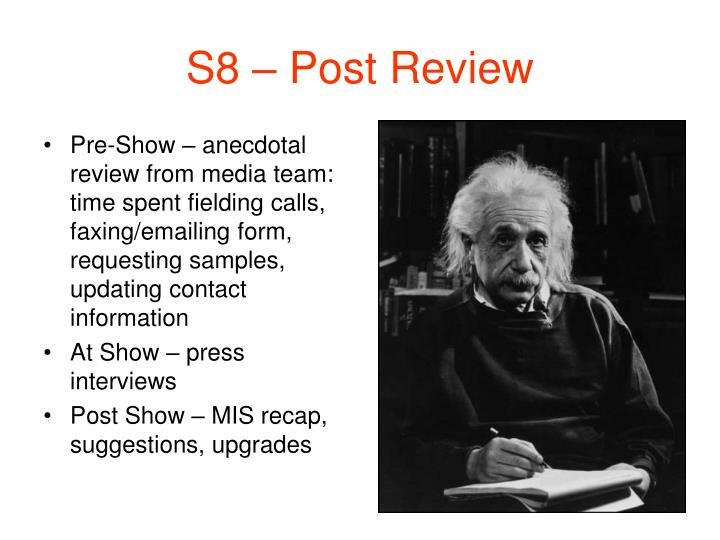 S8 – Post Review