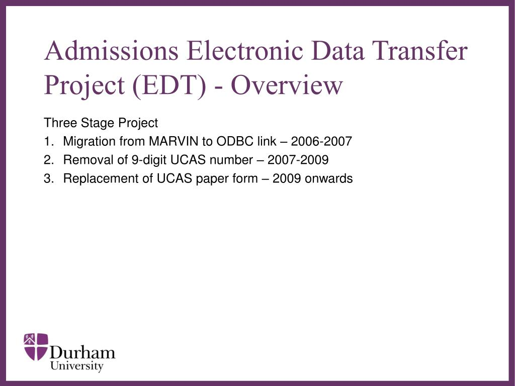 PPT - Admissions Electronic Data Transfer (EDT) Project PowerPoint Presentation - ID:4988409