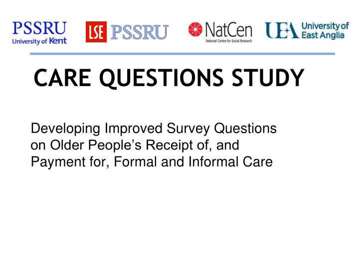 care questions study n.