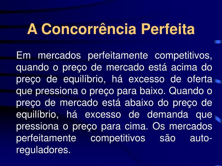 A Concorrência Perfeita