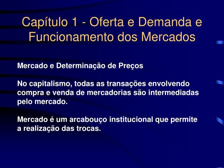 Cap tulo 1 oferta e demanda e funcionamento dos mercados