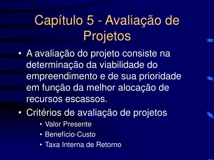 Capítulo 5 - Avaliação de Projetos