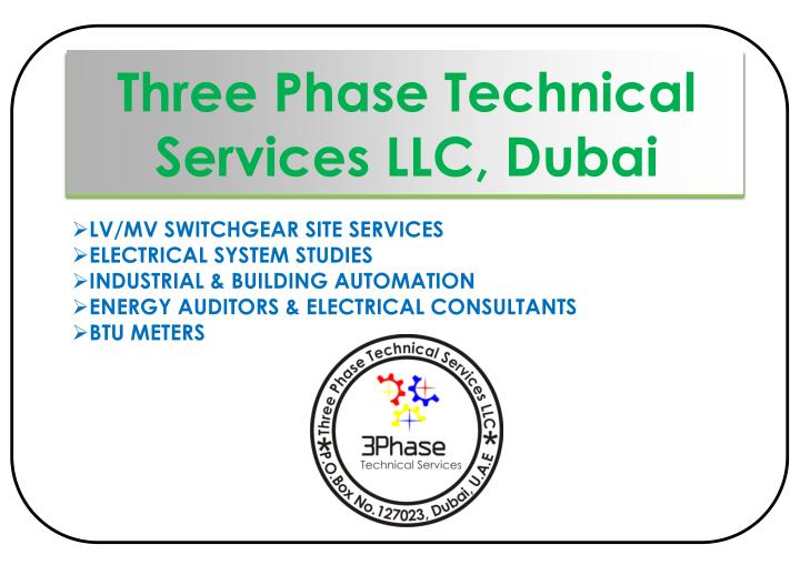 PPT - Three Phase Technical Services LLC, Dubai PowerPoint