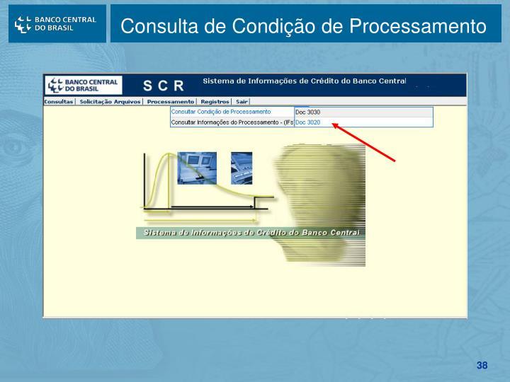 Consulta de Condição de Processamento