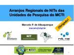 arranjos regionais de nits das unidades de pesquisa do mcti1