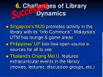 6 challenges of library dynamics5