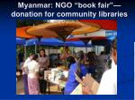 myanmar ngo book fair donation for community libraries