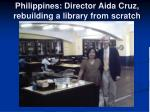 philippines director aida cruz rebuilding a library from scratch