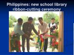 philippines new school library ribbon cutting ceremony