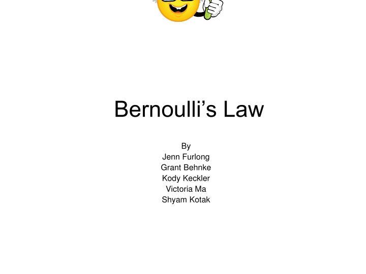 Bernoulli's Law