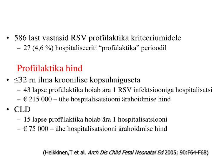586 last vastasid RSV profülaktika kriteeriumidele