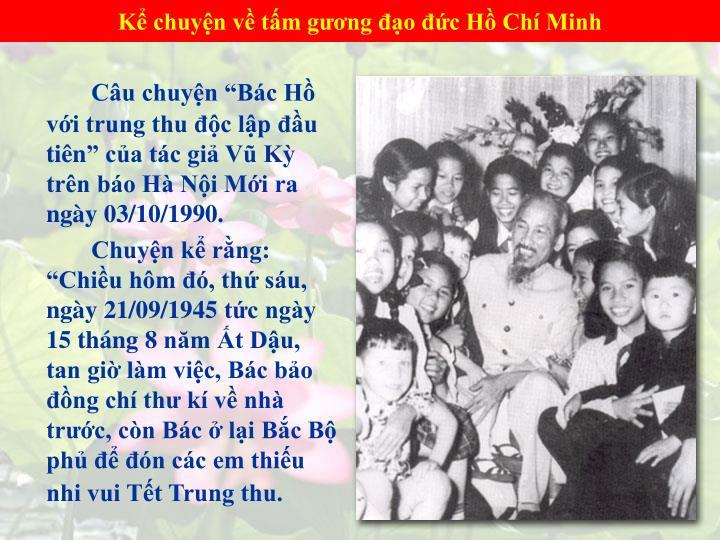 Kể chuyện về tấm gương đạo đức Hồ Chí Minh
